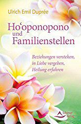 Vergebung Hooponopono Familie